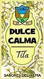 INFUSION DE TILA.- DULCE CALMA. ZIP GRANEL gramos (200)
