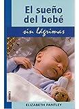 EL SUEÑO DEL BEBE.SIN LAGRIMAS (MADRE Y BEBÉ)